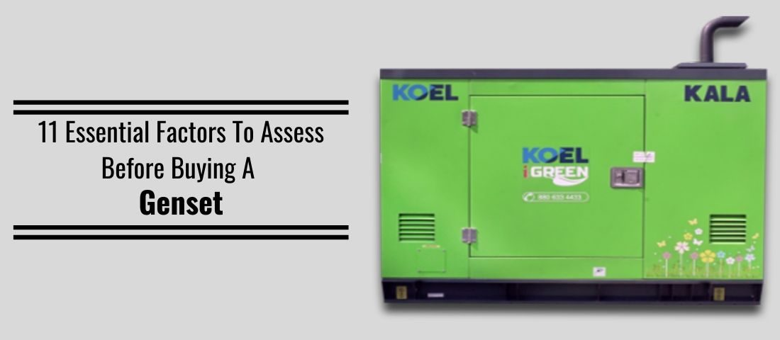 11 Essential Factors To Assess Before Buying A Genset