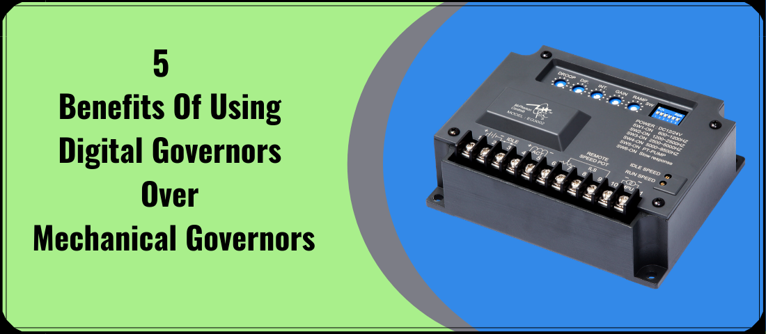 5 Benefits Of Using Digital Governors Over Mechanical Governors